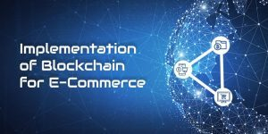 Image of Implementation of Blockchain for Ecommerce