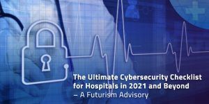 Cybersecurity Checklist for Hospitals