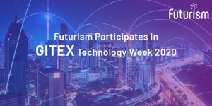 Futurism Participates in GITEX Technology Week 2020